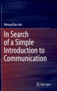 In Search Of A Simple Introduction To Communication - 2840257512