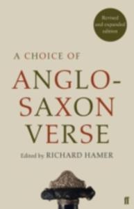 A Choice Of Anglo - Saxon Verse - 2845352755