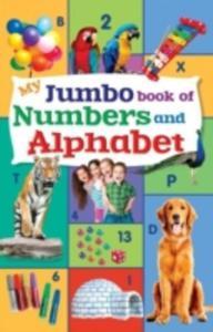 My Jumbo Book Of Numbers & Alphabet - 2840244247