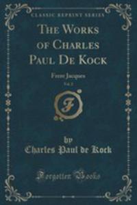 The Works Of Charles Paul De Kock, Vol. 2 - 2852972085