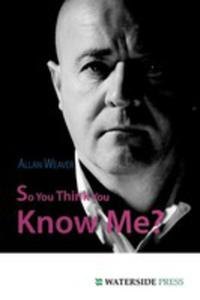 So You Think You Know Me? - 2849499212