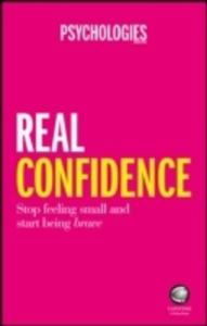 Real Confidence - Stop Feeling Small And Start Being Brave - 2848194694