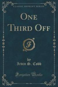 One Third Off (Classic Reprint) - 2854665880