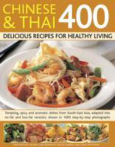 400 Chinese & Thai Delicious Recipes For Healthy Living - 2839977410