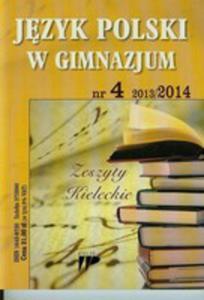 Język Polski W Gimnazjum 13 / 14 Numer 4 - 2839823482