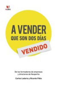 A Vender Que Son Dos Días - 2852954657