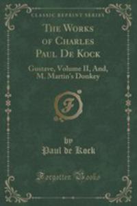 The Works Of Charles Paul De Kock - 2853003043