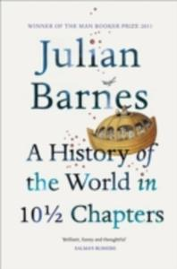 A History Of The World In 10 1 / 2 Chapters - 2860000845