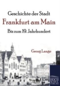 Geschichte Der Stadt Frankfurt Am Main - 2857094702