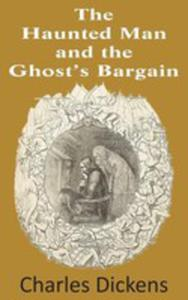 The Haunted Man And The Ghost's Bargain - 2848628654