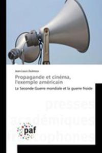 Propagande Et Cinéma, L'exemple Américain - 2860720745