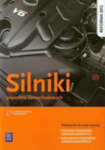 Silniki Pojazdów Samochodowych Podręcznik Do Nauki Zawodu Technik Pojazdów Samochodowych Mechanik Pojazdów Samochodowych - 2839324332