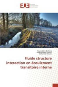 Fluide Structure Interaction En Écoulement Transitoire Interne - 2857260058
