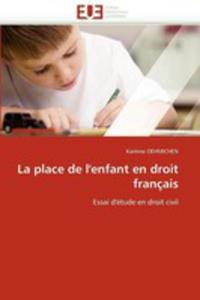 La Place De L'enfant En Droit Francais - 2870842869