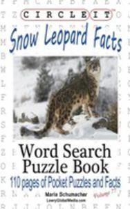 Circle It, Snow Leopard Facts, Word Search, Puzzle Book - 2853982509