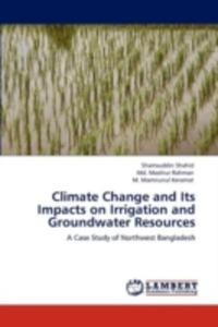 Climate Change And Its Impacts On Irrigation And Groundwater Resources - 2857074029