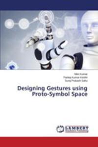 Designing Gestures Using Proto-symbol Space - 2857268714