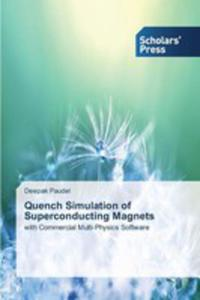 Quench Simulation Of Superconducting Magnets - 2857258367
