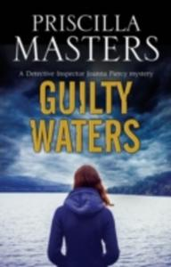 Guilty Waters: A Joanna Piercy British Police Procedural - 2849512072
