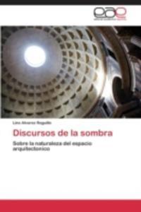 Discursos De La Sombra - 2860384307