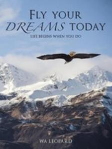 Fly Your Dreams Today - 2853961036
