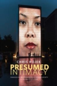 Presumed Intimacy: Parasocial Interaction In Media, Society And Celebrity Culture - 2849928457