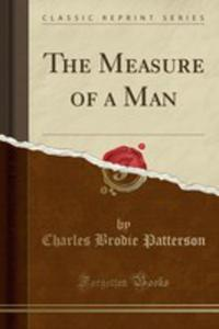 The Measure Of A Man (Classic Reprint) - 2854047905