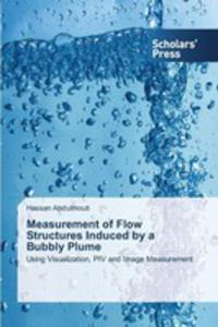 Measurement Of Flow Structures Induced By A Bubbly Plume - 2860619936