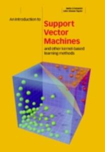 An Introduction To Support Vector Machines And Other Kernel - Based Learning Methods - 2849493714