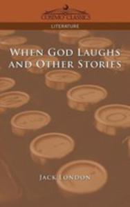 When God Laughs And Other Stories - 2849004762