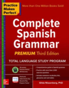 Practice Makes Perfect Complete Spanish Grammar - 2843708929