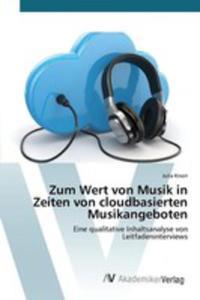 Zum Wert Von Musik In Zeiten Von Cloudbasierten Musikangeboten - 2857254098