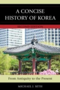 A Concise History Of Korea - 2844450828