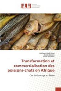 Transformation Et Commercialisation Des Poissons-chats En Afrique - 2857262693