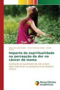 Impacto Da Espiritualidade Na Percepç~ao Da Dor No Câncer De Mama - 2857260037
