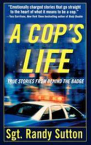 A Cop's Life - 2854888144