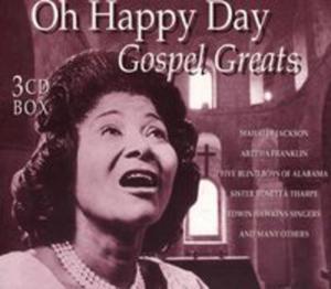 Oh, Happy Day - Gospel Grea - 2839419484