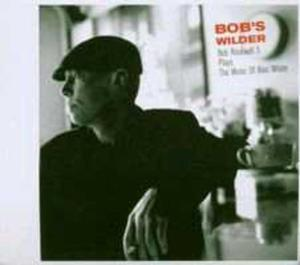 Bob's Wilder - Bob Rockwell 5 Plays The Music Of Alec Wilder - 2839212291