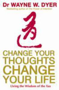Change Your Thoughts, Change Your Life - 2839898174