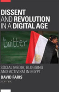 Dissent And Revolution In A Digital - 2843692675