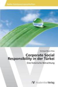 Corporate Social Responsibility In Der Turkei - 2857210115