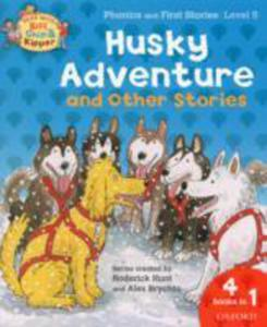 Oxford Reading Tree Read With Biff, Chip, And Kipper: Husky Adventure & Other Stories - 2839860190