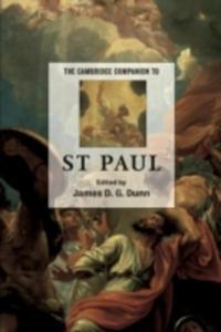 The Cambridge Companion To St Paul - 2841706731