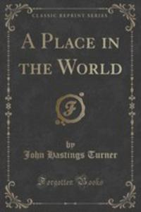 A Place In The World (Classic Reprint) - 2854037138