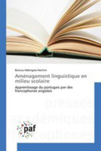 Aménagement Linguistique En Milieu Scolaire - 2857260891