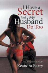 I Have A Secret But My Husband Do Too - 2871202239