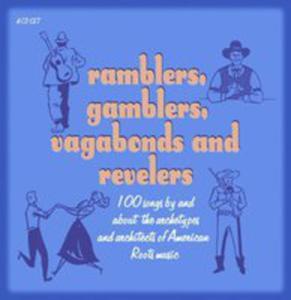 Ramblers, Gamblers, - 2839428617
