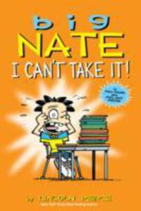 Big Nate: I Can't Take It! - 2839905159
