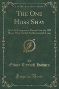 The One Hoss Shay - 2860828842