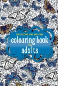 The Second One And Only Colouring Book For Adults - 2840156685
